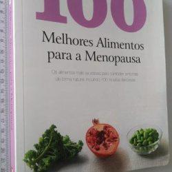 100 Melhores Alimentos Para a Menopausa -