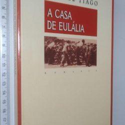 A Casa de Eulália - Manuel Tiago
