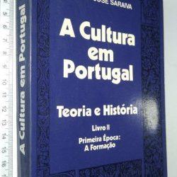 A Cultura em Portugal (Vol. II) - António José Saraiva