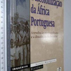 A descolonização da África portuguesa - Norrie MacQueen
