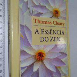 A essência do zen - Thomas Cleary