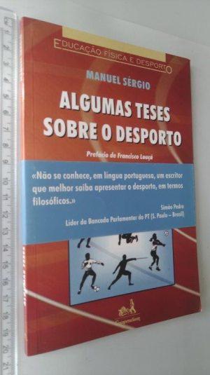 Algumas teses sobre o desporto - Manuel Ségio