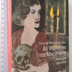 As mulheres na maçonaria - Fernando Marques da Costa