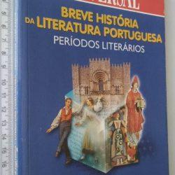 Breve História da Literatura Portuguesa (Períodos Literários) -