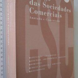 Código das Sociedades Comerciais (Anotado e comentado) - Armando Braga
