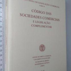 Colectânea de Legislação Comercial - Tomo II - Código das Sociedades Comerciais e Legislação Complementar - Paulo Melero Sendim / Evaristo Mendes