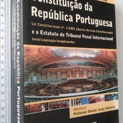 Constituição da República Portuguesa e o Estatuto do Tribunal Penal Internacional - Jorge Castela