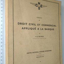 Cours de Droit Civil et Commercial appliqué a la banque - P. A. Belvaux