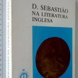 D. Sebastião na literatura inglesa -