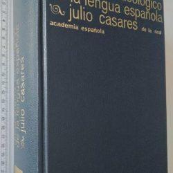 Diccionario ideológico de la lengua española - Julio Casares