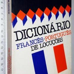 Dicionário Francês-Português de Locuções - Aluizio Mendes Campos