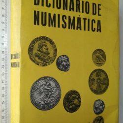 Dicionário de numismática - Ney Chrysostomo da Costa
