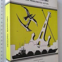 Direito Marítimo (IV - Seguro Marítimo Sua Problemática Actual) - Adelino Cecílio da Costa