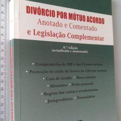 Divórcio por mútuo acordo (Anotado e comentado) - Tomé d'Almeida Ramião