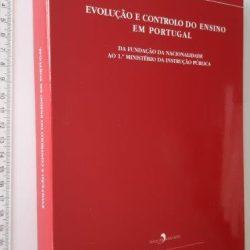 Evolução e controlo do ensino em Portugal - A. Henriques Carneiro