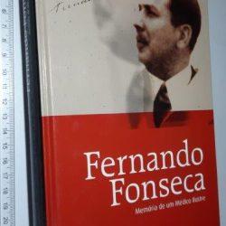 Fernando Fonseca (Memória de um Médico Ilustre) -