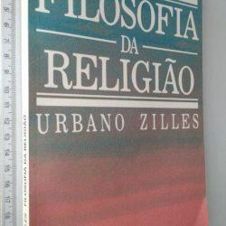 Filosofia da religião - Urbano Zilles