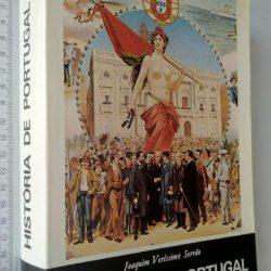 História de Portugal - Vol. XI (1910-1926 - A I Republica História Política-Militar Ultramarina) - Joaquim Veríssimo Serrão