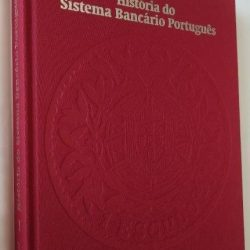 História do Sistema Bancário Português (vol. 1) - Nuno Valério