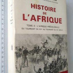 Histoire de l'Afrique (Tome II - L'Afrique Précoloniale) - Robert Cornevin