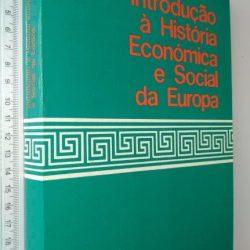 Introdução à história económica e social da Europa - José Veiga Torres