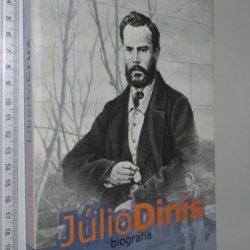 Júlio Dinis (Biografia) - Liberto Cruz