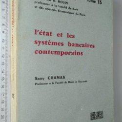 L'État et les systèmes bancaires contemporaines - Samy Chamas