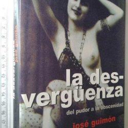 La desvergüenza (del pudor a la obscenidad) - José Guimón
