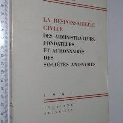 La responsabilité civile des administrateurs