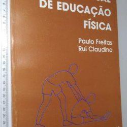 Manual de educação física - Paulo Freitas / Rui Claudino