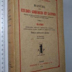 Manuel des études grecques et latines (Tome II - Rome) - L. Laurand