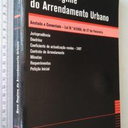 Novo regime do arrendamento urbano (Anotado e comentado) - Ana Sardinha