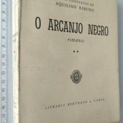 O arcanjo negro (1960) - Aquilino Ribeiro