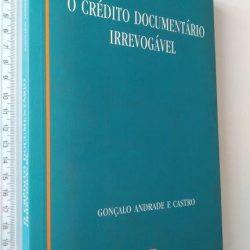 O crédito documentário irrevogável - Gonçalo Andrade e Castro