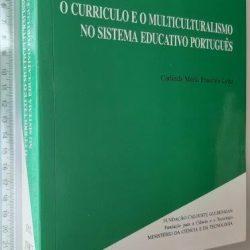 O currículo e o multiculturalismo no sistema educativo português - Carlinda Maria Faustino Leite