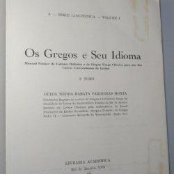 Os gregos e seu idioma (1.° Tomo) - Guida Nedda Barata Parreiras Horta