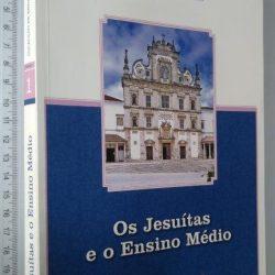 Os jesuítas e o ensino médio - Miguel Corrêa Monteiro