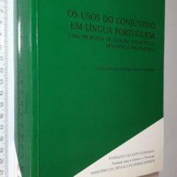 Os usos do conjuntivo em língua portuguesa - Maria Joana de Almeida Vieira dos Santos