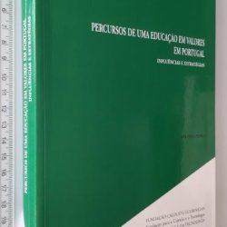 Percursos de uma educação em valores em Portugal - Ana Paula Pedro