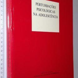 Perturbações psicológicas na adolescência - Irving B. Weiner