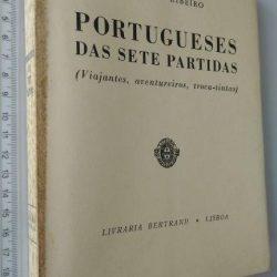 Portugueses Das Sete Partidas (1969) - Aquilino Ribeiro