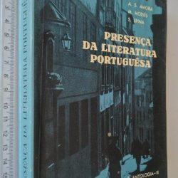 Presença da literatura portuguesa (História e antologia - II) - A. S. Amora