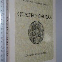 Quatro causas - Francisco Salgado Zenha