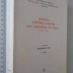 Resenha histórico-militar das campanhas de África 1961-1974 (1.° vol. - Enquadramento geral) -