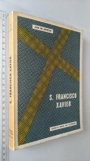 S. Francisco Xavier - José de Arteche