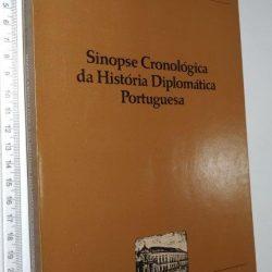 Sinopse cronológica da história diplomática portuguesa - Fernando de Castro Brandão