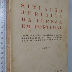 Situação jurídica da igreja em Portugal - Cónego Joaquim Maria Lourenço