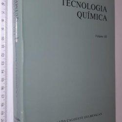 Tecnologia química (Vol. III) - J. M. Coulson
