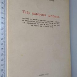 Três pareceres jurídicos - Fernando Andrade Pires de Lima