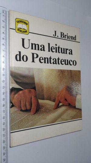 Uma leitura do Pentateuco - J. Briend
